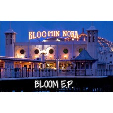 Bloomin' Nora - BLOOM E.P.