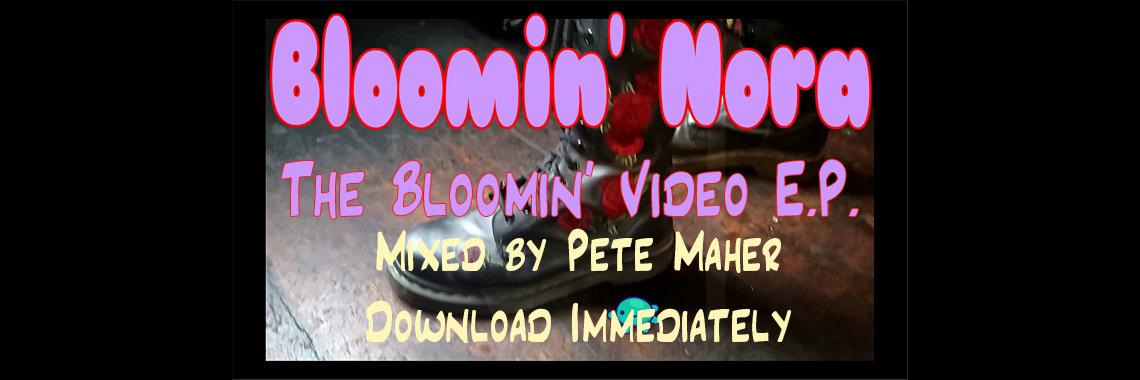 Bloomin Video E.P.